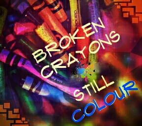 Broken Crayons Still Colour Denise Kennedy